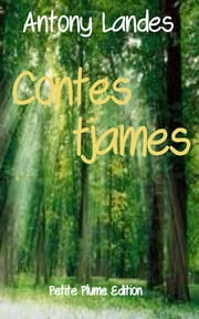 Contes tjames ebook by Antony Landes