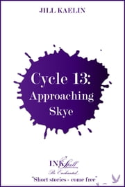 Cycle 13: Approaching Skye ebook by Jill Kaelin