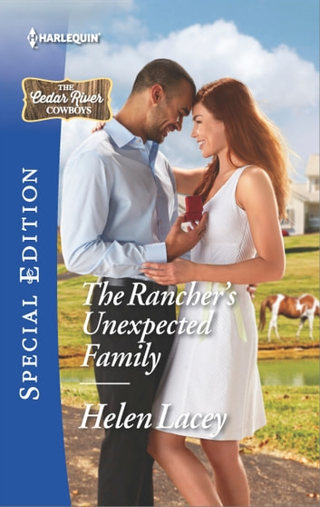 The Rancher's Unexpected Family ebook by Helen Lacey