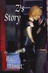 Z's Story ebook by Rae Monet