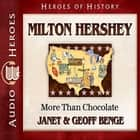 Milton Hershey - More Than Chocolate audiobook by