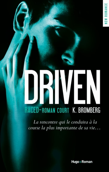 Driven Saison 3.5 Raced ebook by K. Bromberg