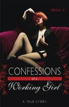 Confessions of a Working Girl ebook by Miss S