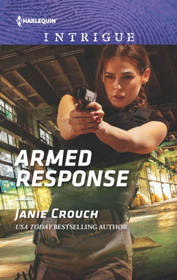 Armed Response ebook by Janie Crouch