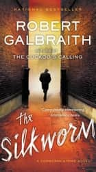 Ebook The Silkworm di Robert Galbraith
