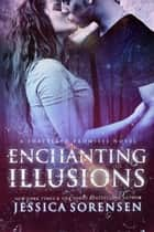 Enchanting Illusions - Shattered Promises, #5 電子書 by Jessica Sorensen