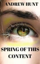 Spring of this Content eBook by Andrew Hunt