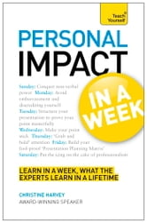 Personal Impact at Work in a Week - Teach Yourself ebook by Christine Harvey