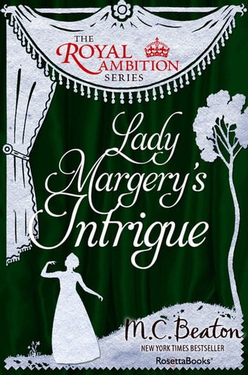 Lady Margery's Intrigue ebook by M. C. Beaton