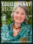 Louise Penny Quotes And Believes - Get to know better this proud Canadian, creator of Inspector Gamache ebook by Mobile Library