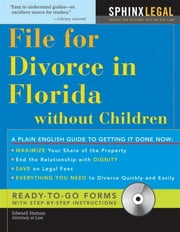 How To File For Divorce In Florida Without Children ebook by Haman,Edward