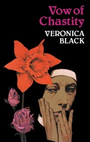 Vow of Chastity ebook by Veronica Black