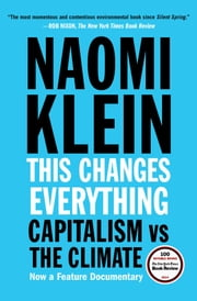 This Changes Everything - Capitalism vs. The Climate ebook by Kobo.Web.Store.Products.Fields.ContributorFieldViewModel