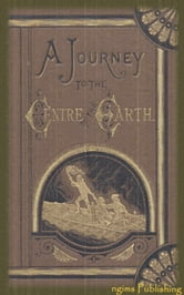 A Journey to the Centre of the Earth (Illustrated + Audiobook Download Link + Active TOC) ebook by Jules Verne
