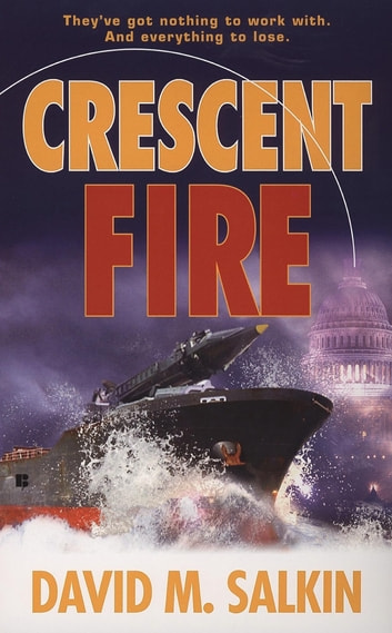 Crescent Fire ebook by David M. Salkin