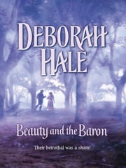 Beauty and the Baron ebook by Deborah Hale