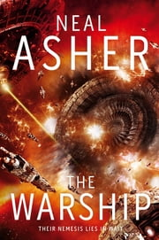 The Warship: The Rise of the Jain 2 eBook by Neal Asher