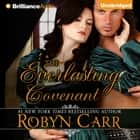 Everlasting Covenant, The audiobook by Robyn Carr