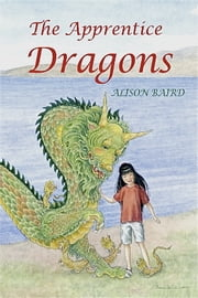 The Apprentice Dragons ebook by Alison Baird