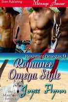 Romance Omega Style ebook by