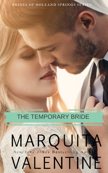 The Temporary Bride ebook by Marquita Valentine