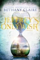 Jeffrey's Only Wish - A Novella - A Sweet, Scottish Time Travel Romance ebook by Bethany Claire