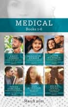 Medical Box Set Mar 2021/Rescuing the Paramedic's Heart/A Wedding for the Single Dad/Greek Island Fling to Forever/Reunited with Her Daredevi ebook by Meredith Webber, Emily Forbes, Becky Wicks,...
