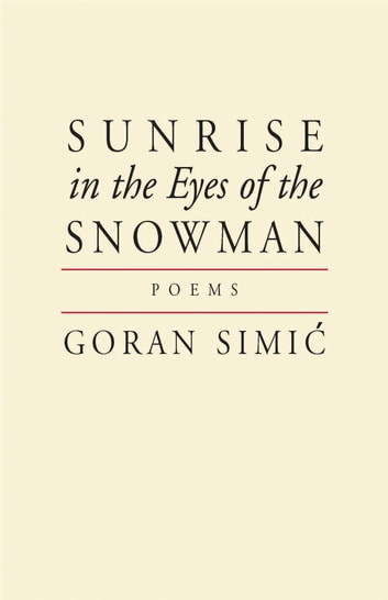 Sunrise in the Eyes of the Snowman ebook by Goran Simic