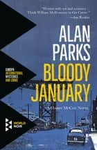 Bloody January ebook by Alan Parks