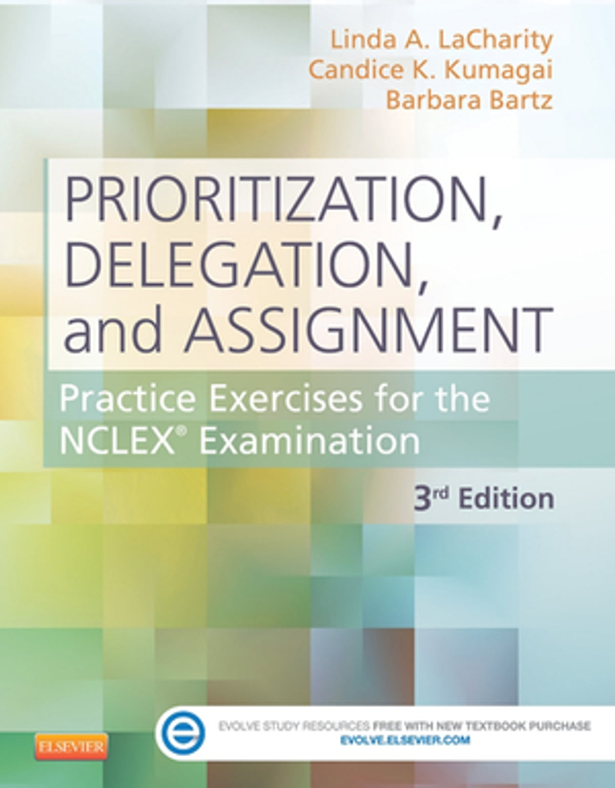 Prioritization, Delegation, and Assignment - E-Book eBook by Linda A.  LaCharity, PhD, RN - 9780323113441 | Rakuten Kobo