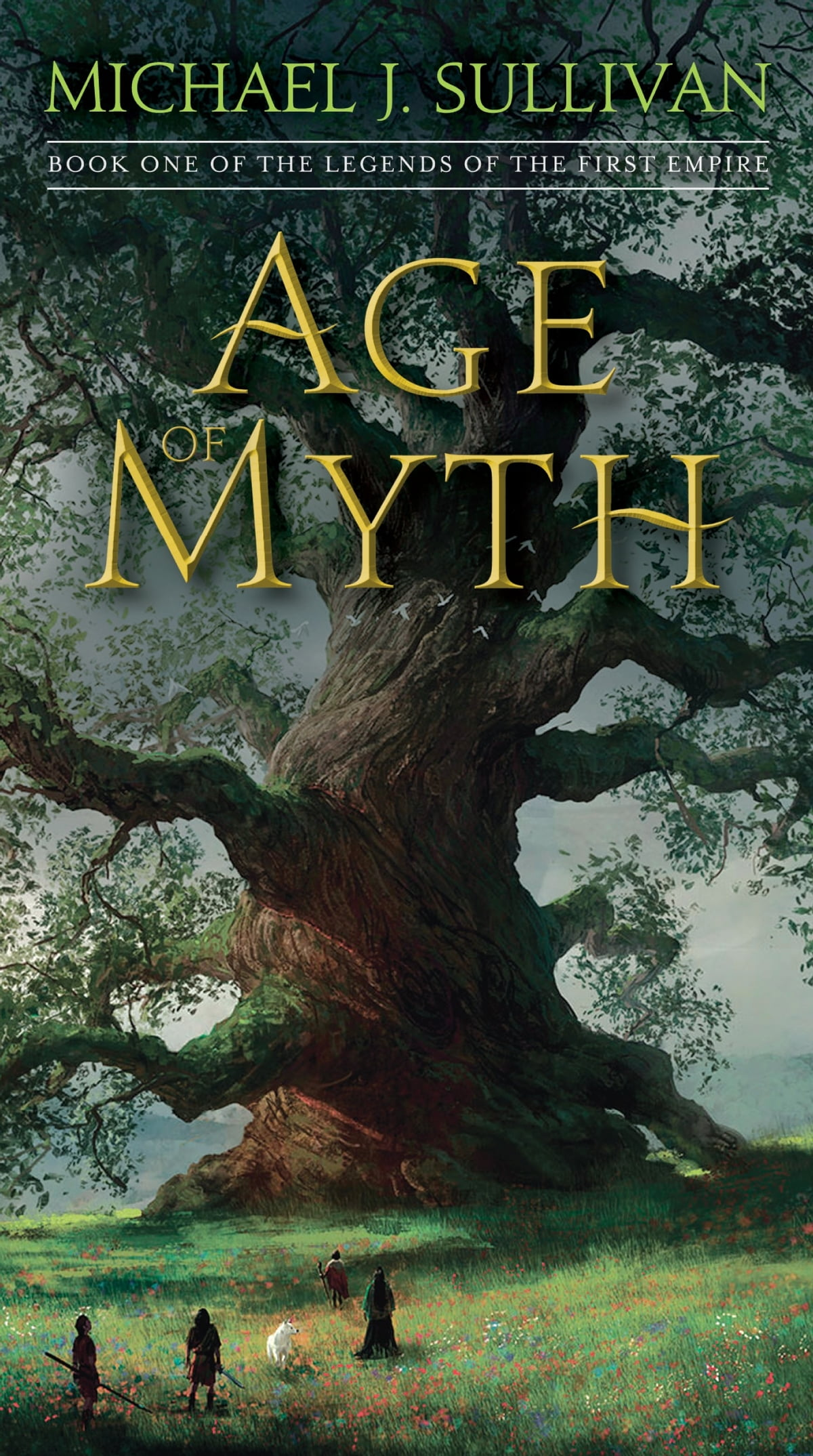 Age Of Myth  Book One Of The Legends Of The First Empire Ebook By Michael