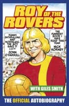 Roy of the Rovers ebook by Roy Race