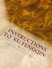 Instructions to Xu Fengqin ebook by Wu Hsin, Roy Melvyn