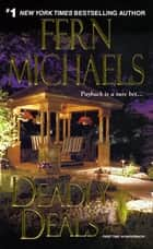 Deadly Deals ebook by Fern Michaels