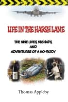LIFE IN THE HARSH LANE ebook by Thomas Appleby