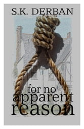 For No Apparent Reason ebook by S.K. Derban
