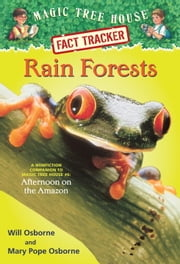 Rain Forests - A Nonfiction Companion to Magic Tree House #6: Afternoon on the Amazon ebook by Mary Pope Osborne,Will Osborne,Sal Murdocca