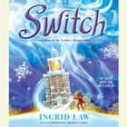 Switch audiobook by Ingrid Law