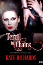 Terci in Chains ebook by Kate Richards