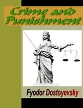 Crime and Punishment ebook by Dostoyevsky, Fyodor