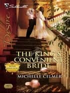 The King's Convenient Bride ebook by Michelle Celmer