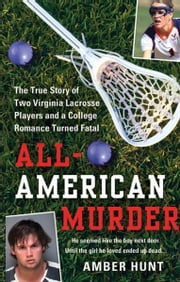 All-American Murder ebook by Amber Hunt