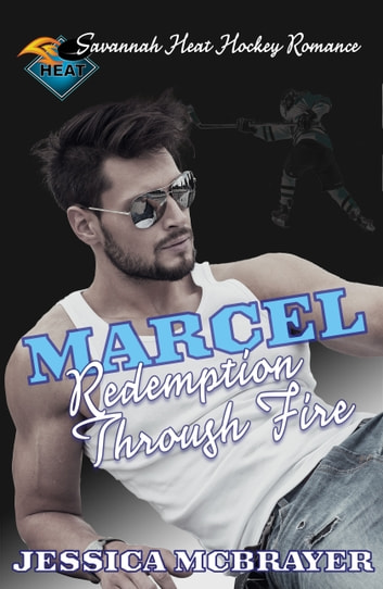 Marcel - Redemption Through Fire ebook by Jessica McBrayer