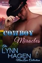 Cowboy Miracles ebook by Lynn Hagen