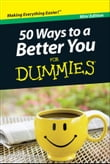 50 Ways to a Better You For Dummies®, Mini Edition
