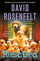 Rescued - An Andy Carpenter Mystery ebook by David Rosenfelt