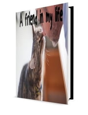 A friend in my life ebook by Maycon Wilson