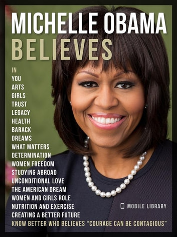 Michelle Obama Quotes Mesmerizing Michelle Obama Believes Michelle Obama Quotes And Believes eBook