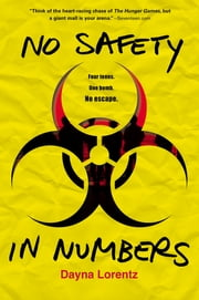 No Safety In Numbers ebook by Dayna Lorentz