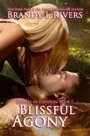 Blissful Agony ebook by Brandy L Rivers